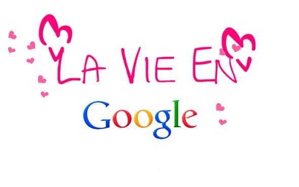 LaVieenGoogle